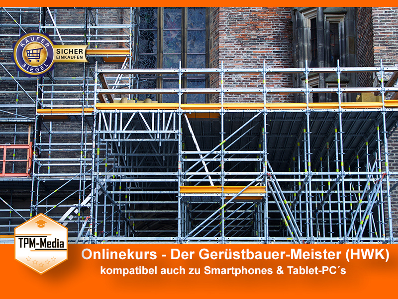 Onlinekurs Gerüstbauermeister